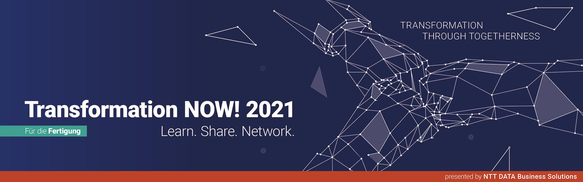 Transformation NOW! 2021 für die Fertigung